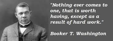 booker t washington quotes all things booker t washington