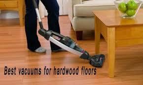 best vacuum cleaner for hardwood floors 2017 best dustbusters