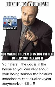 Raider Hater Memes - heard abt your team raider nation we like thank you 100000 you too
