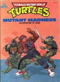 hhmutant madness teenage mutant ninja turtles coloring book happy