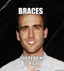 Nerdy Kid With Braces Meme - braces you re doing it right braces quickmeme