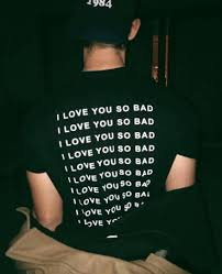 Meme Tees - troye sivan s i love you so bad shirt on the hunt