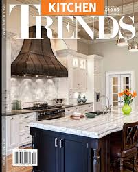 trends kitchen magazine march cover features drury design kitchen