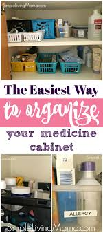 organize medicine cabinet how to organize the medicine cabinet simple living mama