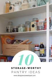 Organizing Kitchen Pantry Ideas by 133 Best Pantry Ideas Organization Storage U0026 Decor Images On