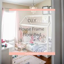 diy house frame floor bed plan d i y house frame floor bed