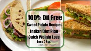 sweet potato recipes for weight loss 100 veg meal diet plan to