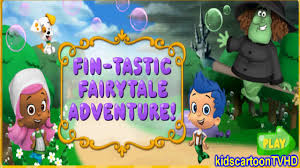 bubble guppies fin tastic fairytale adventure baby game episode