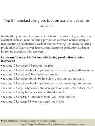 top 8 manufacturing production assistant resume samples 1 638 jpg cb u003d1431741029
