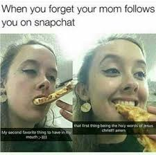 Holy Jesus Meme - dopl3r com memes when you forget your mom follows you on