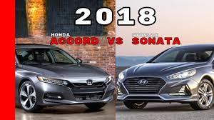 honda accord or hyundai sonata 2018 honda accord vs 2018 hyundai sonata