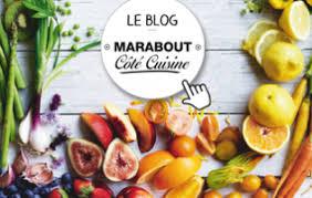 marabout cote cuisine com nos blogs editions marabout