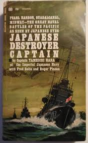japanese destroyer captain tameichi hara fred saito roger