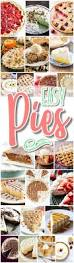 Favorite Thanksgiving Dessert Favorite Easy Pies Recipes U2013 Holiday Desserts No Bake Bake Musts