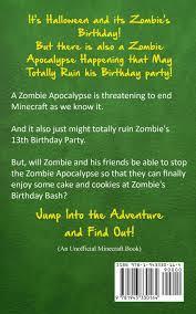 halloween birthday images diary of a minecraft zombie book 9 zombie u0027s birthday apocalypse