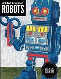 amazon robot coloring book 9781492222040 melissa rohr books