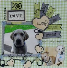 dog scrapbook album image result for dog memorial scrapbook pages projects to try