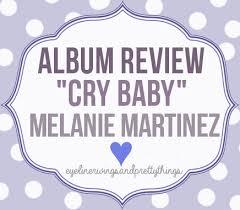 track by track cry baby album review melanie martinez