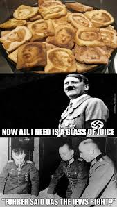 Old Time Meme - it s a joke as old as time itself the toast was a bit jewey anyways