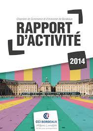 chambre commerce bordeaux cci de bordeaux rapport d activité et financier 2014 by cci