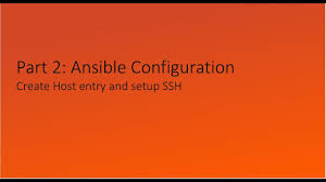 ssh yt preteen part 2 ansible configuration host and ssh youtube