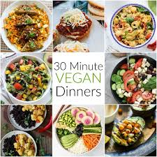 minute cuisine 30 minute vegan dinners hummusapien