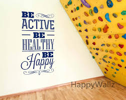 aliexpress com buy be active be healthy be happy motivational