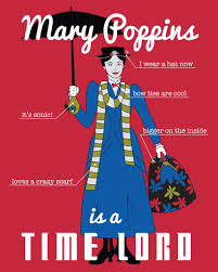 Mary Poppins Meme - mary poppins time lord infograph x is a time lord know your meme
