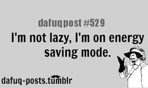 Funny Dafuq Memes - funny quotes meme posts lazy so relatable teen derp dafuq posts