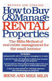 how to buy and manage rental properties the milin method of real