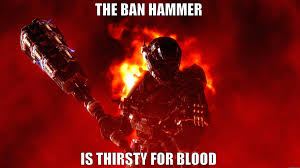 Ban Hammer Meme - ban hammer praise halo 5 guardians forums halo official site