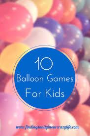 top 25 best balloon games for kids ideas on pinterest balloon