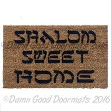 shalom sweet home jewish judaica doormat welcome damn good doormats