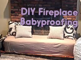 diy fireplace babyproofing youtube