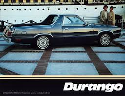 ranchero car ranchero sequel remembering the short lived ford durango the