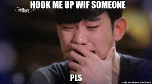 Hook Me Up Meme - pls allkpop meme center