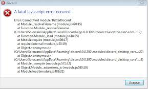 discord javascript error cant uninstall better discord issue 713 jiiks betterdiscordapp