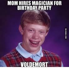Harry Potter Birthday Meme - mom hires magician for birthday party voldemort voldemort meme
