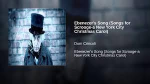 ebenezer u0027s song songs for scrooge a new york city christmas carol