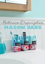 Mason Jar Bathroom Organizer Bathroom Organization Mason Jars U2013 Craft Teen