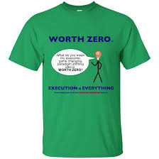 What Do Colours Mean Worth Zero Execution U2013 What Do You Mean Light Colours T Shirt