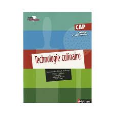 technologie cuisine cap technologie culinaire cap cuisine 1ère et 2ème ée librairie