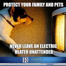 Law Dog Meme - space heater safety meme