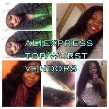 top hair vendora aliexpress best worst vendors companies youtube