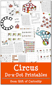 circus do a dot printables free gift of curiosity