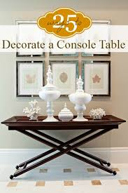 Sofa Table Lamp Height Decorating A Console Table Interest Console Table Design What Is A