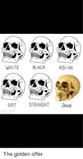 Asian Gay Meme - white black asian gay straight jews asian meme on me me