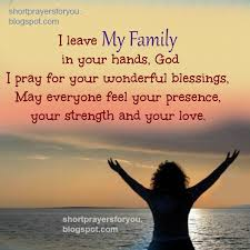 i leave my family in your god prayer prayers