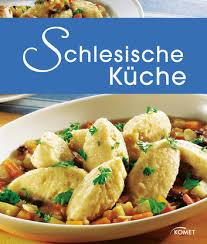 schlesische küche schlesische küche ebook by 9783815585825 rakuten kobo