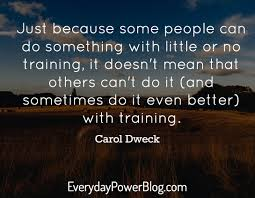 quotes about success and no sleep 25 carol dweck quotes about a growth mindset and grit
